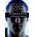 Oxford Bookworms Library: Level 5:: Do Androids Dream of Electric Sheep? - Andy Hopkins