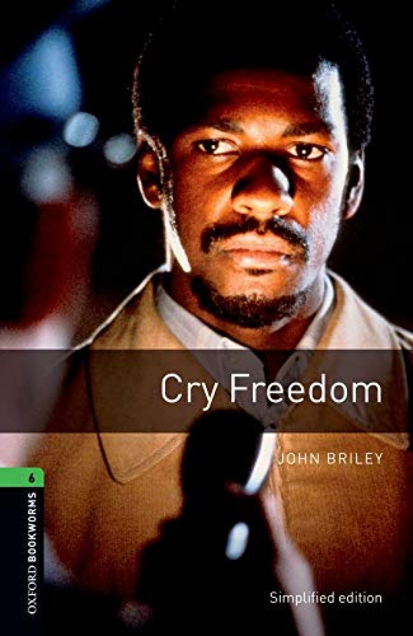 Oxford Bookworms. Stage 6: Cry Freedom Edition 08 - Briley, John