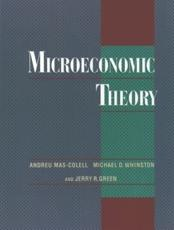 Microeconomic Theory - Andreu Mas-Colell (author), Michael D Whinston (author), Jerry R Green (author)
