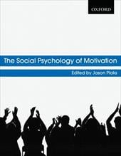 The Social Psychology of Motivation - Plaks, Jason