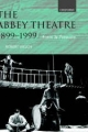 The Abbey Theatre, 1899-1999 - Robert Welch