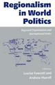 Regionalism in World Politics - Louise Fawcett; Andrew Hurrell
