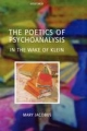 The Poetics of Psychoanalysis - Mary Jacobus