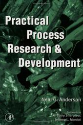Practical Process Research & Development - Anderson, Neal G.