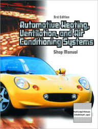 Automotive Heating, Ventilation, and Air-Conditioning Systems - Warren M. Farnell