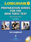 Longman Preparation Series for the New Toeic Test: More Practice Tests (with Answer Key and Audioscript)