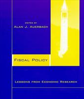 Fiscal Policy: Lessons from Economic Research - Auerbach, Alan J.