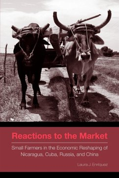 Reactions to the Market: Small Farmers in the Economic Reshaping of Nicaragua, Cuba, Russia, and China