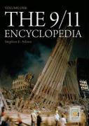 The 9/11 Encyclopedia [Two Volumes]
