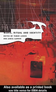 Media, Ritual and Identity