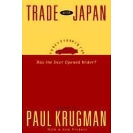 Trade with Japan: Has the Door Opened Wider? - Paul Krugman