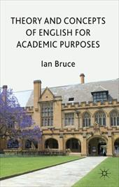 Theory and Concepts of English for Academic Purposes - Bruce, Ian