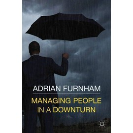 Managing People in a Downturn - A.