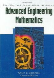 Analytical and Computational Methods of Advanced Engineering Mathematics - Grant B. Gustafson and Calvin H. Wilcox