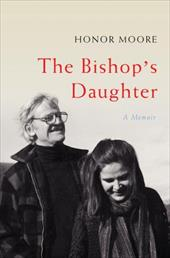 The Bishop's Daughter: A Memoir - Moore, Honor