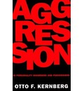 Aggression in Personality Disorders and Perversions - Otto Kernberg