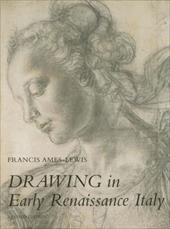 Drawing in Early Renaissance Italy: Revised Edition - Ames-Lewis, Francis