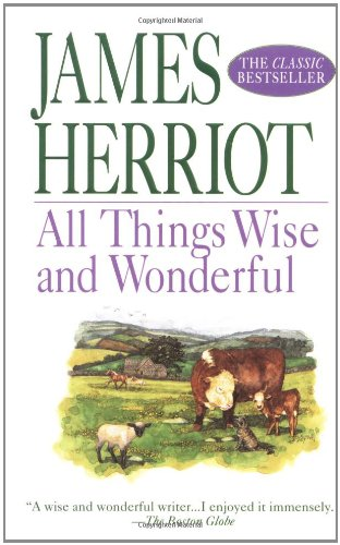All Things Wise and Wonderful (All Creatures Great & Small) - James Herriot
