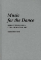 Music for the Dance - Katherine Teck