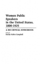 Women Public Speakers in the United States, 1800-1925 - Karlyn Kohrs Campbell