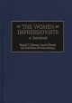 The Women Impressionists - Russell T. Clement; Annick Houze; Christiane Erbolato-Ramsey