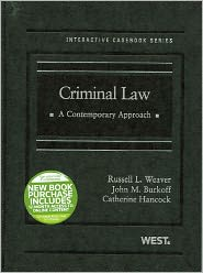 Criminal Law:A Contemporary Approach - Russell L. Weaver, John M. Burkoff