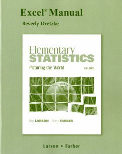 Excel Manual for Elementary Statistics: Picturing the World - Larson, Ron Farber, Betsy