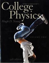 College Physics, Volume 2 - Young, Hugh D.