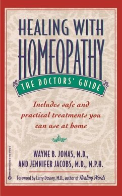 Healing with Homeopathy: The Doctors' Guide - Jonas, Wayne B. Jacobs, Jennifer