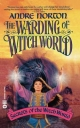 The Warding of Witch World - Andre Norton