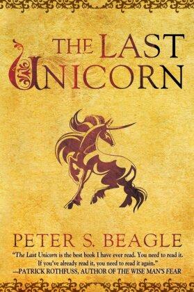 The Last Unicorn - Beagle, Peter S.