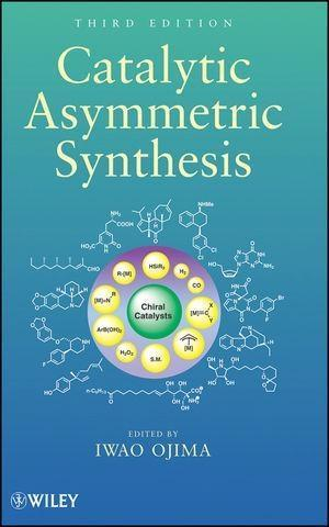 Catalytic Asymmetric Synthesis als eBook von - John Wiley & Sons