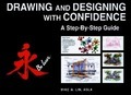 Drawing and Designing with Confidence - Mike W. Lin