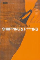 Shopping and F***Ing - Mark Ravenhill