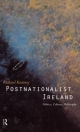 Postnationalist Ireland - Richard Kearney