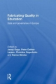 Fabricating Quality in Education - Jenny Ozga; Peter Dahler-Larsen; Christina Segerholm; Hannu Simola