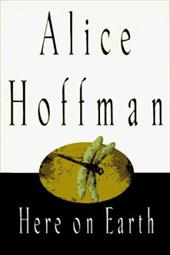 Here on Earth - Hoffman, Alice