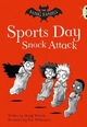 Fang Family: Sports Day Snack Attack (Gold A) - Sheryl Webster