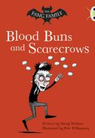 The Fang Family: Blood Buns and Scarecrows (Gold B)