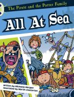 The Pirate and the Potter Family: All at Sea (White A)