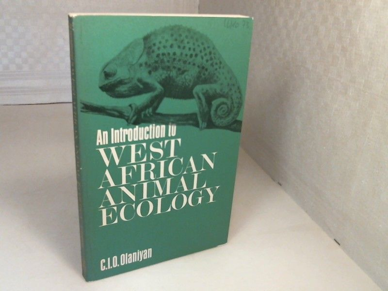 An Introduction to West African Animal Ecology. - Olaniyan, C.I.O.