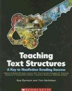 Teaching Text Structures: A Key to Nonfiction Reading Success: Research-based Strategy Lessons With Reproducible Passages for Teaching Students to Textbooks, Reference Materials & More