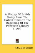 A History of British Poetry from the Earliest Times to the Beginning of the Twentieth Century (1904)