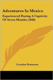 Adventures In Mexico - Corydon Donnavan