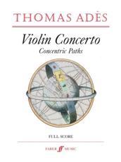 Thomas Ades Violin Concerto - Thomas Ades