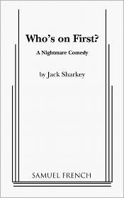 Who's On First? - Jack Sharkey