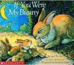 If You Were My Bunny - McMullan, Kate
