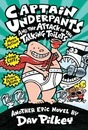 Captain Underpants and the Attack of the Talking Toilets - Dav Pilkey