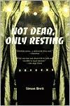 Not Dead, Only Resting (Charles Paris Series #10) - Simon Brett