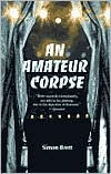 An Amateur Corpse (Charles Paris Series #4) - Simon Brett